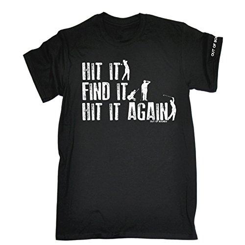 123t Golf Out of Bounds – HIT IT FIND IT HIT IT Again – New Premium Loose FIT Baggy T-Shirt S M L XL 2XL 3XL 4XL 5XL
