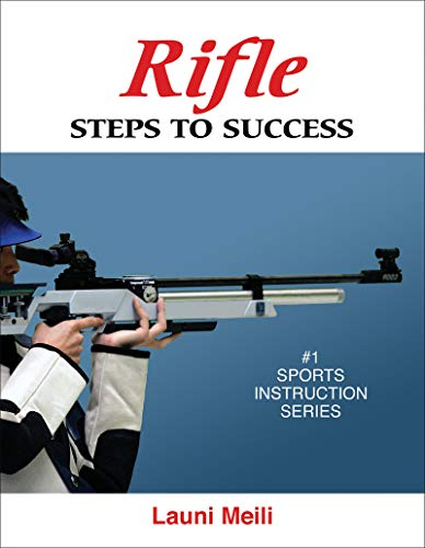 Rifle: Steps to Success (Sts (Steps to Success Activity) (Best Air Rifle For Beginners Uk)