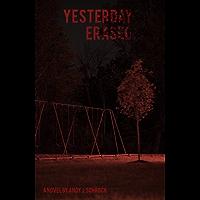 Yesterday Erased