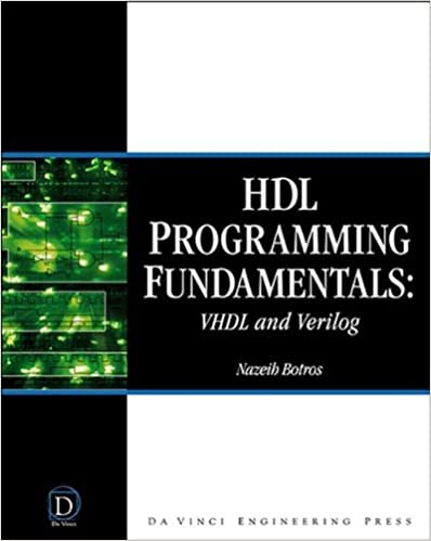 HDL Programming Fundamentals: VHDL and Verilog (DaVinci