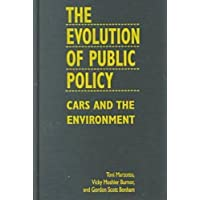 The Evolution of Public Policy: Cars and the Environment