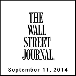 The Morning Read from The Wall Street Journal, September 11, 2014 Newspaper / Magazine