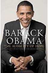 The Audacity of Hope by Barack Obama (2007-08-02) Hardcover