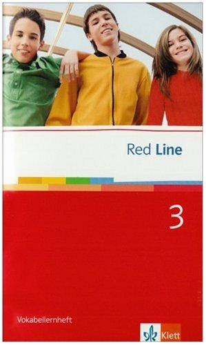 Red Line 3: Vokabellernheft Klasse 7 (Red Line. Ausgabe ab 2006)