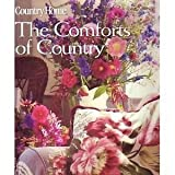 Comforts of Country, Country Home Staff, 069620181X