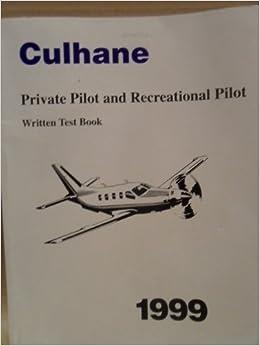 80c8f24d52a Private Pilot and Recreational Pilot Written Test Book  Michael J. Culhane   9781895801354  Books - Amazon.ca