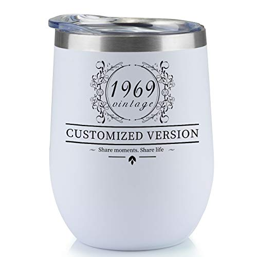 1969 50th Birthday Gifts for Women and Men Wine Glass,12 oz Stainless Steel Wine Glass Tumbler with Lid,Double layer Insulated Cups Funny Gift Ideas for Him Her Husband Wife Mom Dad - (white, 1969)