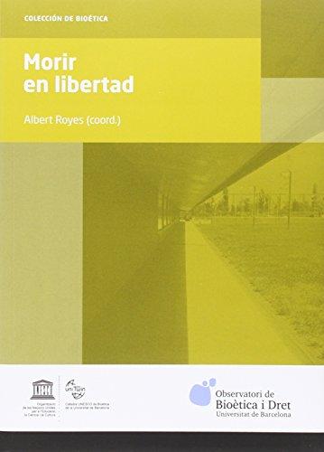 Descargar Libro Morir En Libertad Albert Royes (coord.)