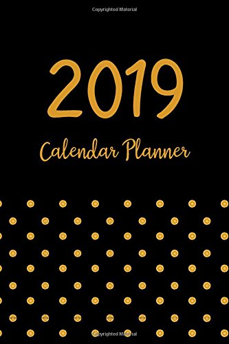 2019-calendar-planner-daily-weekly-and-monthly-planner-365-daily-52-week-planners-calendar-schedule-organizer-appointment-notebook-monthly-planner-cover-academic-planner-2018-2019-volume-5