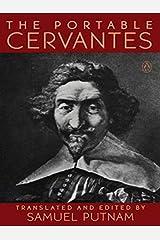 The Portable Cervantes (Portable Library) Kindle Edition