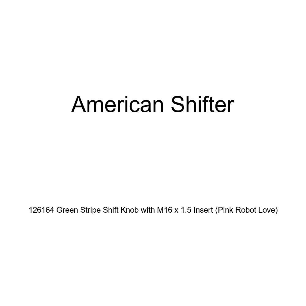 American Shifter 126164 Green Stripe Shift Knob with M16 x 1.5 Insert Pink Robot Love