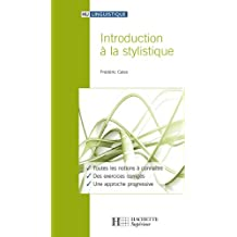 Introduction à la stylistique (HU Linguistique) (French Edition)