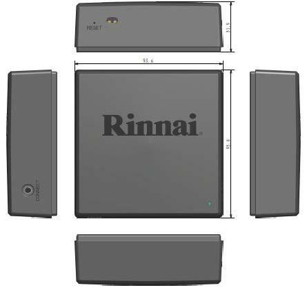 RINNAI CONTROL-R WIFI MODULE 2 Supported Devices: Apple devices (iPhone, iPad, etc.) running operating system 8.0 or higher Android devices (phones, tablets, etc.) running operating syst