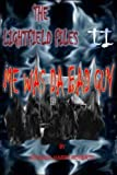 The Lightfield Files: Me Was the Bad Guy (Volume 2)