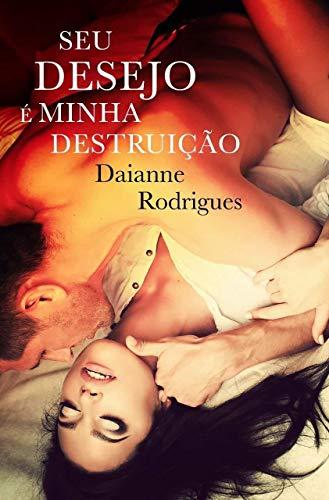 Seu Desejo é Minha Destruição: Livro 2 (isbn)