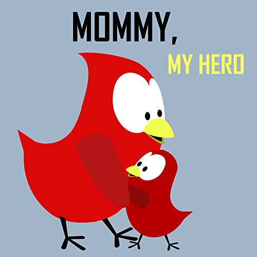 Children's Book: Mommy, My Hero!Bedtime Stories for KidsAbout this book: Every child has a hero they look up to and our bird friend, Sammy, explains why his mother is his hero. Read along as you and your child will once again enjoy the silly ...