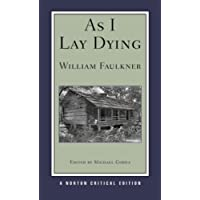 As I Lay Dying (Norton Critical Edition)