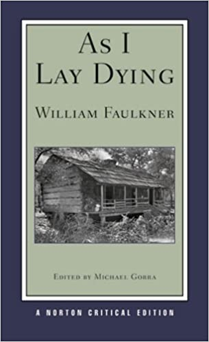 analysis of faulkners as i lay As i lay dying study guide, chapter summaries, character descriptions, study questions, essay topics, and more cliff notes™, cliffs notes™, cliffnotes™, cliffsnotes™ are trademarked properties of the john wiley publishing company.