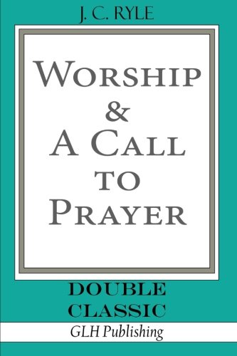 Worship & A Call To Prayer ((Double Classic))