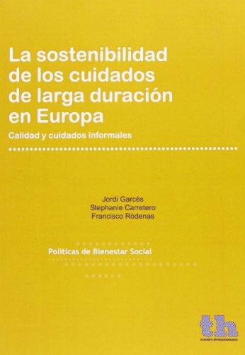 Descargar Libro La Sostenibilidad De Los Cuidados De Larga Duración En Europa Jordi Garcés Ferrer