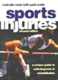 img - for Sports Injuries: A Unique Guide to Self Diagnosis and Rehabilitation by Malcolm T. F. Read MA MB BChir MRCGP DRCOG DM-SMed FISM (1997-02-06) book / textbook / text book