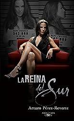 La Reina del Sur (Spanish Edition)