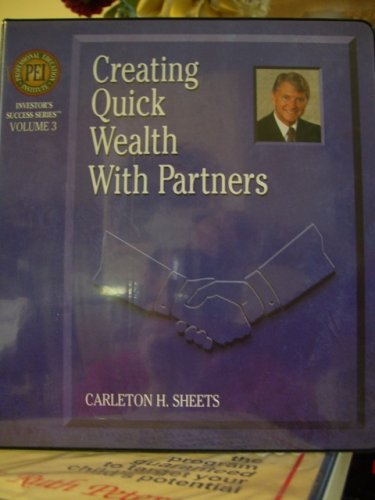 Creating Quick Wealth with Partners / 4 Cd's Included. - Carleton Sheets