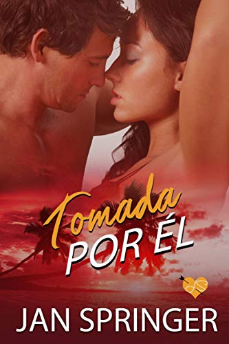 Tomada por èl (Spanish Edition)