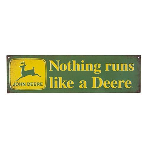 Nothing Runs Like A Deere Metal Sign
