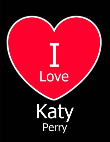 I Love Katy Perry: Black Notebook/Journal for Writing 100 Pages, Katy Perry Gift for Men, Women, Boys & Girls