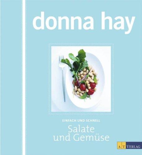 Salate und Gemüse: Einfach und schnell