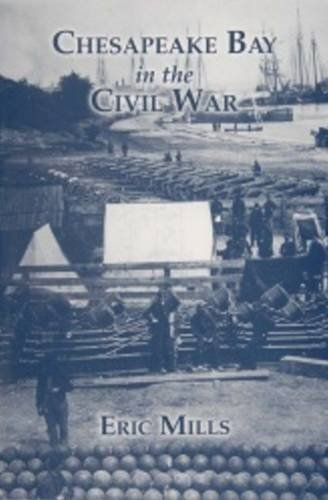 (Chesapeake Bay in the Civil War by Eric Mills (2010-05-13))