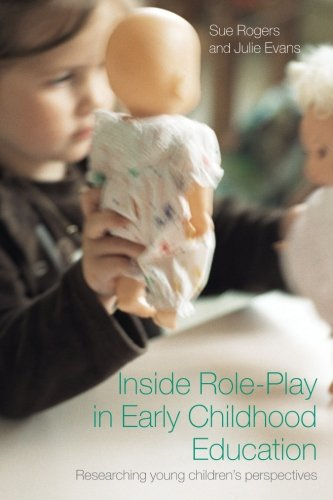 Inside Role-Play in Early Childhood Education: Researching Young Children's Perspectives