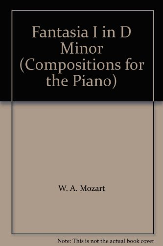 Fantasia I in D Minor (Compositions for the Piano)