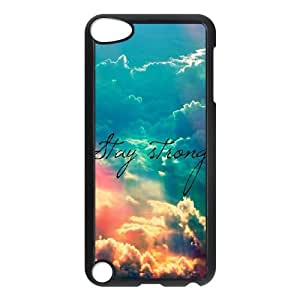 stay strong Design Unique Customized Hard Case Cover for iPod Touch 5, stay strong iPod Touch 5 Cover Case