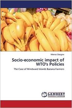 Socio-economic impact of WTO's Policies