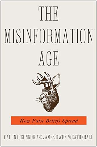 Risultati immagini per The misinformation age: how false beliefs spread