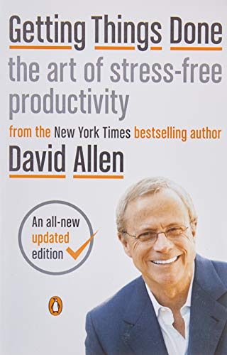 Getting Things Done: The Art of Stress-Free Productivity (Best Business Task Manager)