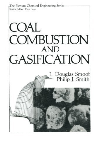 Coal Combustion and Gasification (The Plenum Chemical Engineering Series) by L.Douglas Smoot (2013-08-17)