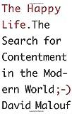The Happy Life, David Malouf, 0307907716