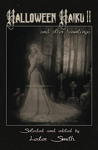Halloween Haiku II: and other hauntings (Popcorn Horror Book 6) ()