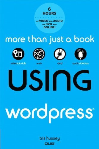 Using WordPress, with DVD 1st (first) by Hussey, Tris (2011) Paperback