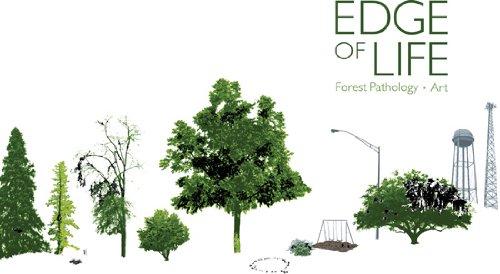 The Edge of Life: Forest Pathology Art