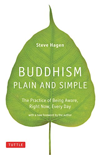 Buddhism Plain and Simple: The Practice of Being...
