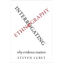 Interrogating Ethnography: Why Evidence Matters