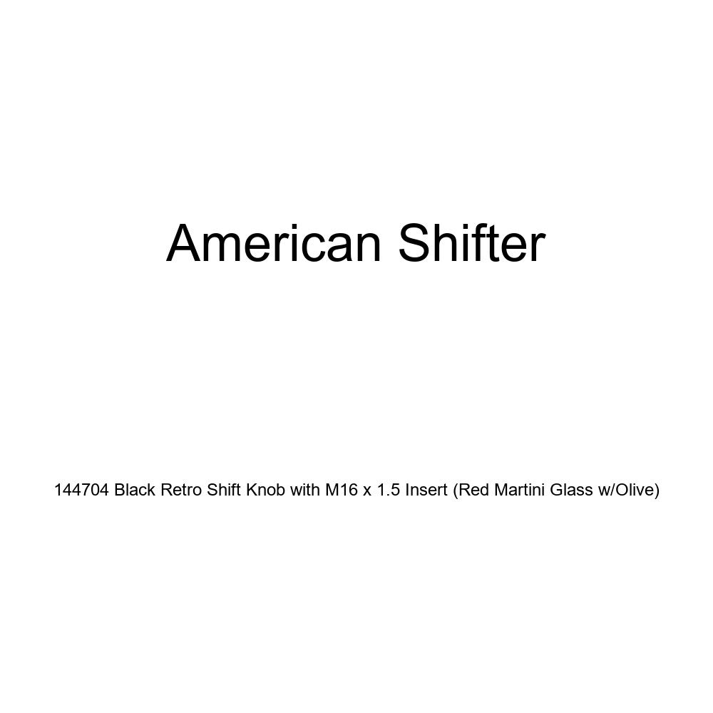 Red Martini Glass w//Olive American Shifter 144704 Black Retro Shift Knob with M16 x 1.5 Insert