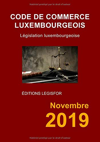 Code de commerce luxembourgeois (French Edition)