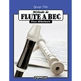 Méthode de flûte à bec pour débutants (French Edition)