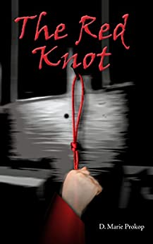 The Red Knot (Days of the Guardian Book 3) by [Prokop, D. Marie]
