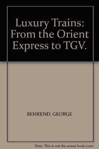 luxury-trains-from-the-orient-express-to-tgv